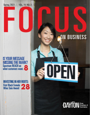 Dayton Chamber of Commerce - Focus On Business Spring Issue 2021